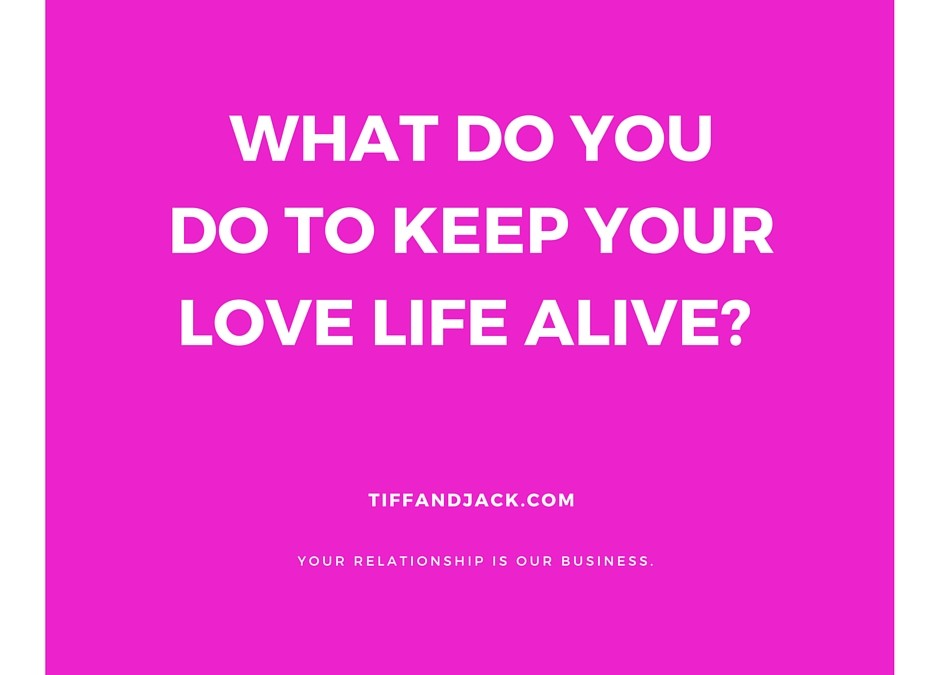 Is Your Love Life, Dead-or-Alive?