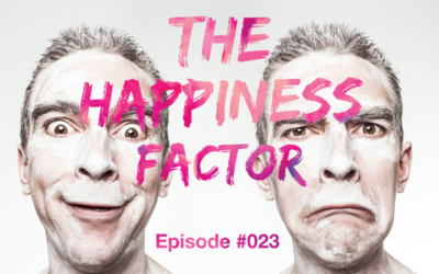 023 – 4 Proven Shortcuts To 10X Your Happiness
