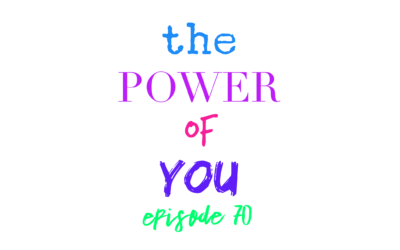070 – The Power of YOU